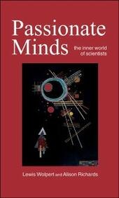 Passionate Minds: The Inner World of Scientists
