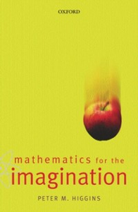 Ebook in inglese Mathematics for the Imagination Higgins, Peter