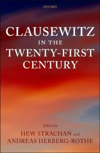 Ebook in inglese Clausewitz in the Twenty-First Century -, -