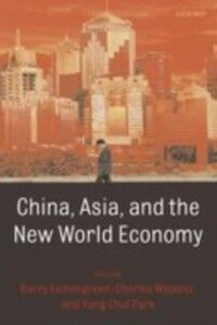 Ebook in inglese China, Asia, and the New World Economy -, -