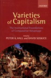 Ebook in inglese Varieties of Capitalism: The Institutional Foundations of Comparative Advantage -, -