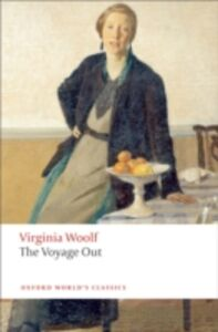 Foto Cover di Voyage Out, Ebook inglese di Virginia Woolf, edito da OUP Oxford