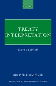 Foto Cover di Treaty Interpretation, Ebook inglese di Richard Gardiner, edito da OUP Oxford