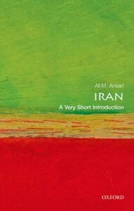 Foto Cover di Iran: A Very Short Introduction, Ebook inglese di Ali Ansari, edito da OUP Oxford