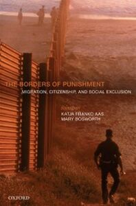 Ebook in inglese Borders of Punishment: Migration, Citizenship, and Social Exclusion -, -
