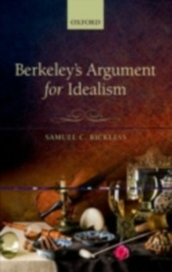 Ebook in inglese Berkeleys Argument for Idealism Rickless, Samuel C.