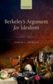 Berkeleys Argument for Idealism