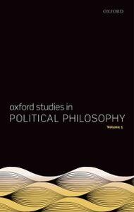 Foto Cover di Oxford Studies in Political Philosophy, Volume 1, Ebook inglese di  edito da OUP Oxford