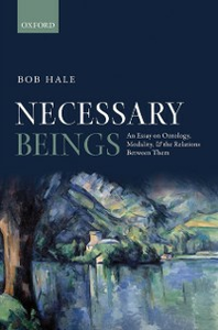 Ebook in inglese Necessary Beings: An Essay on Ontology, Modality, and the Relations Between Them Hale, Bob