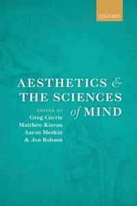 Foto Cover di Aesthetics and the Sciences of Mind, Ebook inglese di  edito da OUP Oxford