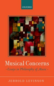 Ebook in inglese Musical Concerns: Essays in Philosophy of Music Levinson, Jerrold