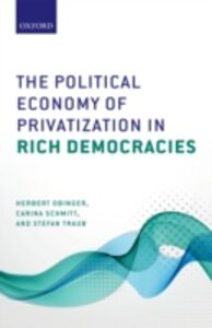 Foto Cover di Political Economy of Privatization in Rich Democracies, Ebook inglese di AA.VV edito da OUP Oxford