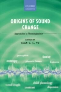 Foto Cover di Origins of Sound Change: Approaches to Phonologization, Ebook inglese di  edito da OUP Oxford