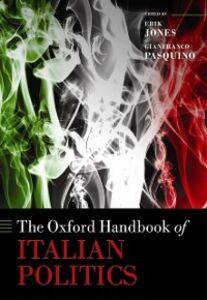 Foto Cover di Oxford Handbook of Italian Politics, Ebook inglese di  edito da OUP Oxford