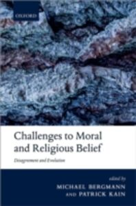 Foto Cover di Challenges to Moral and Religious Belief: Disagreement and Evolution, Ebook inglese di  edito da OUP Oxford