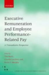 Executive Remuneration and Employee Performance-Related Pay: A Transatlantic Perspective