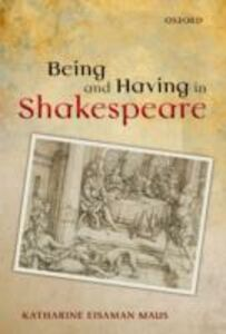 Ebook in inglese Being and Having in Shakespeare Eisaman Maus, Katharine