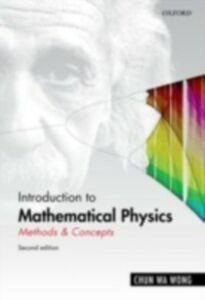 Foto Cover di Introduction to Mathematical Physics: Methods & Concepts, Ebook inglese di Chun Wa Wong, edito da OUP Oxford