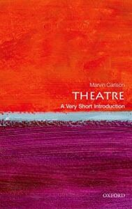 Ebook in inglese Theatre: A Very Short Introduction Carlson, Marvin
