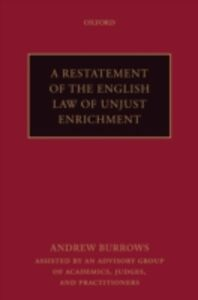 Ebook in inglese Restatement of the English Law of Unjust Enrichment Burrows FBA, QC (hon), Andrew
