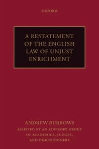 Foto Cover di Restatement of the English Law of Unjust Enrichment, Ebook inglese di Andrew Burrows FBA, QC (hon), edito da OUP Oxford