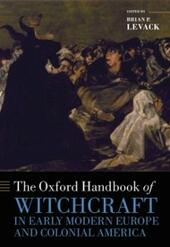 Oxford Handbook of Witchcraft in Early Modern Europe and Colonial America