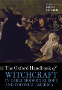 Ebook in inglese Oxford Handbook of Witchcraft in Early Modern Europe and Colonial America
