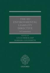 EU Environmental Liability Directive: A Commentary