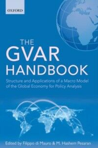 Foto Cover di GVAR Handbook: Structure and Applications of a Macro Model of the Global Economy for Policy Analysis, Ebook inglese di  edito da OUP Oxford