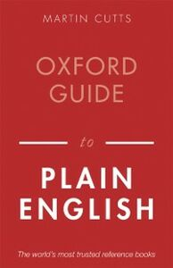 Ebook in inglese Oxford Guide to Plain English Cutts, Martin