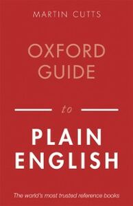Foto Cover di Oxford Guide to Plain English, Ebook inglese di Martin Cutts, edito da OUP Oxford