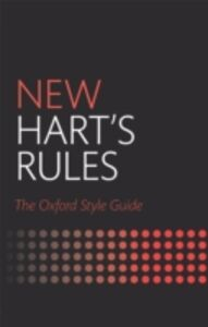 Ebook in inglese New Hart's Rules: The Oxford Style Guide