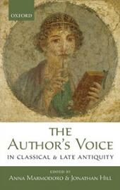 Author's Voice in Classical and Late Antiquity