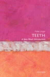 Ebook in inglese Teeth: A Very Short Introduction Ungar, Peter S.