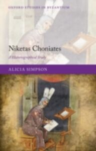 Ebook in inglese Niketas Choniates: A Historiographical Study Simpson, Alicia