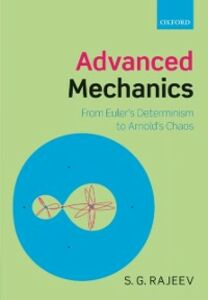 Foto Cover di Advanced Mechanics: From Euler's Determinism to Arnold's Chaos, Ebook inglese di S. G. Rajeev, edito da OUP Oxford