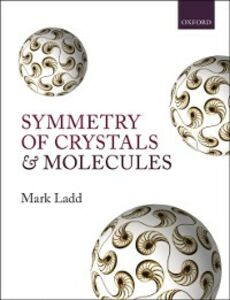 Ebook in inglese Symmetry of Crystals and Molecules Ladd, Mark