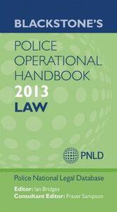 Foto Cover di Blackstone's Police Operational Handbook 2013: Law, Ebook inglese di  edito da OUP Oxford