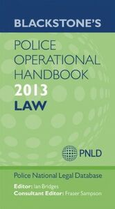 Ebook in inglese Blackstone's Police Operational Handbook 2013: Law -, -