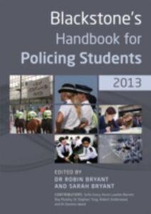 Ebook in inglese Blackstone's Handbook for Policing Students 2013 GraAa, Sofia , Lawton-Barrett, Kevin , Tong, Stephen , Underwood, Robert