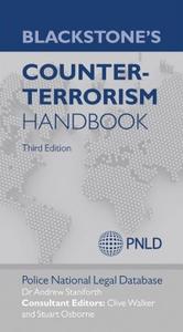 Ebook in inglese Blackstone's Counter-Terrorism Handbook (PNLD), Police National Legal Database , Staniforth, Andrew