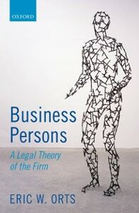 Foto Cover di Business Persons: A Legal Theory of the Firm, Ebook inglese di Eric W. Orts, edito da OUP Oxford