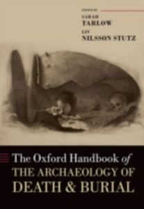 Foto Cover di Oxford Handbook of the Archaeology of Death and Burial, Ebook inglese di  edito da OUP Oxford