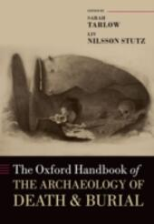 Oxford Handbook of the Archaeology of Death and Burial