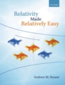Foto Cover di Relativity Made Relatively Easy, Ebook inglese di Andrew M. Steane, edito da OUP Oxford