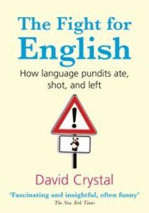 Foto Cover di Fight for English: How language pundits ate, shot, and left, Ebook inglese di  edito da OUP Oxford