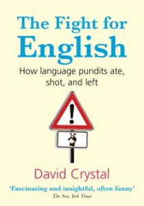 Ebook in inglese Fight for English: How language pundits ate, shot, and left -, -