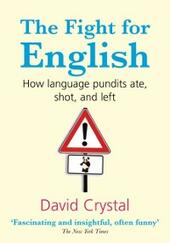 Fight for English: How language pundits ate, shot, and left