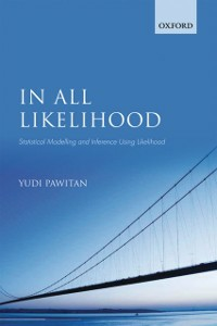 Ebook in inglese In All Likelihood: Statistical Modelling and Inference Using Likelihood Pawitan, Yudi
