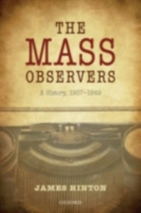 Ebook in inglese Mass Observers: A History, 1937-1949 Hinton, James